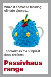 Tea cosy effect Green Building Store Passivhaus range