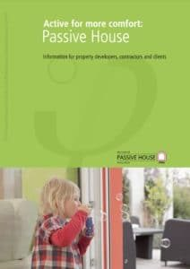 Active for more comfort Passivhaus