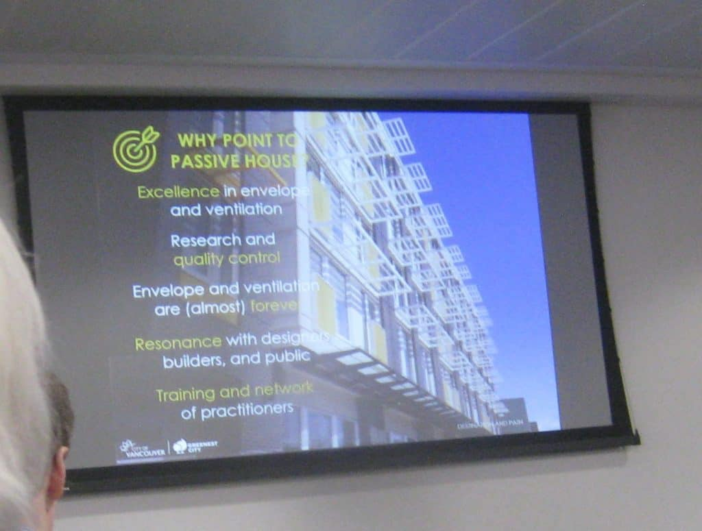 Why point to Passivhaus - Vancouver City presentation at UKPHC18